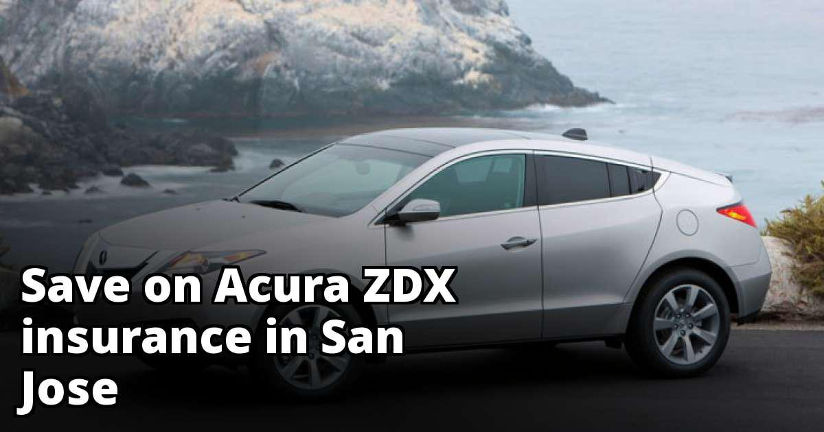 Acura ZDX Insurance Quotes In San Jose CA - Acura insurance